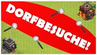 DORFBESUCHE!/KÖNNT EUCH WEITERHIN BEWERBEN![CLASH OF CLANS DEUTSCH/GERMAN]