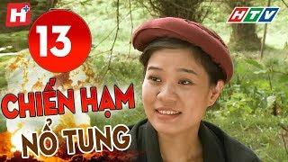 Chiến Hạm Nổ Tung - Tập 13 | HTV Phim Tình Cảm Việt Nam Hay Nhất 2019