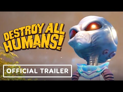 Destroy All Humans! – Official Gameplay Trailer