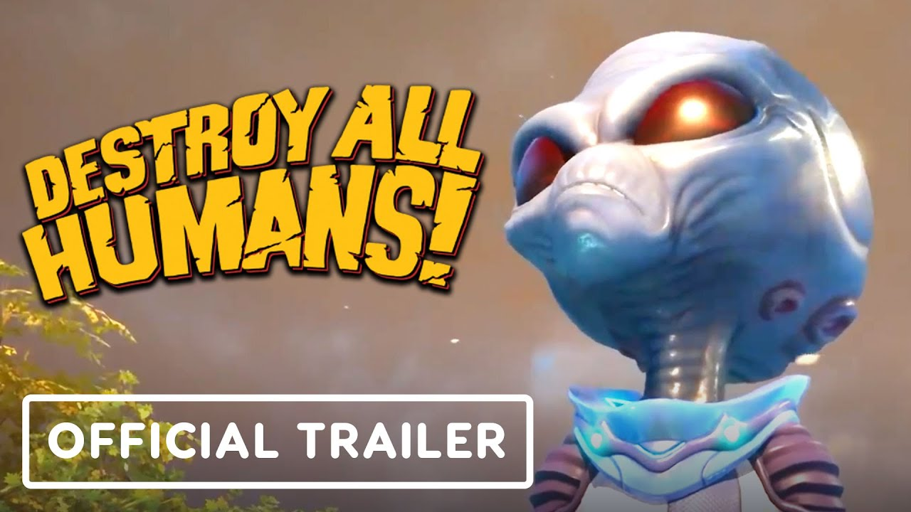 Destroy All Humans! - Official Gameplay Trailer - IGN