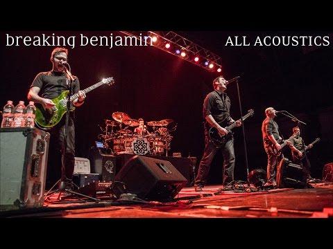 Breaking Benjamin All Acoustics[As Of 10-30-16]