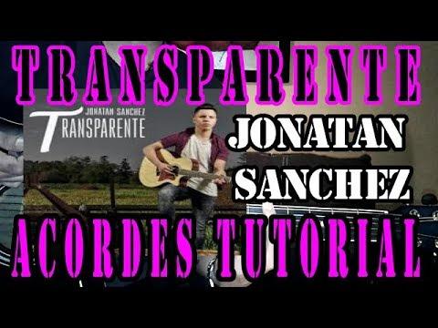 Transparente Jonatan SanchezTutorial de Acordes  Guitarra HD 2017