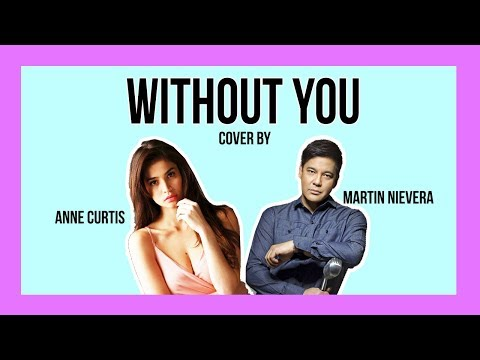 Without You - Lyrics Video - Anne Curtis and Martin Nievera