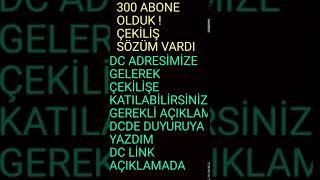 300 ABONEYE ÖZEL ÇEKİLİŞİ YAPIYORUZ!