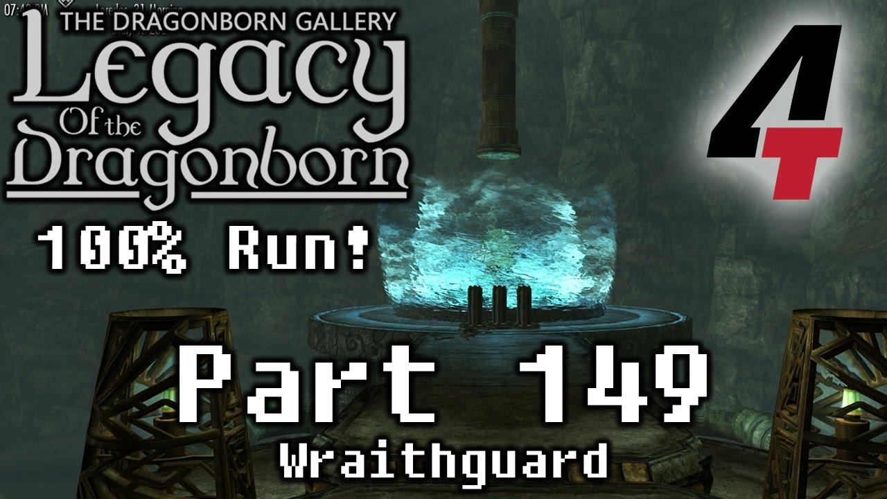 Legacy of the Dragonborn (Dragonborn Gallery) - Part 149: Wraithguard