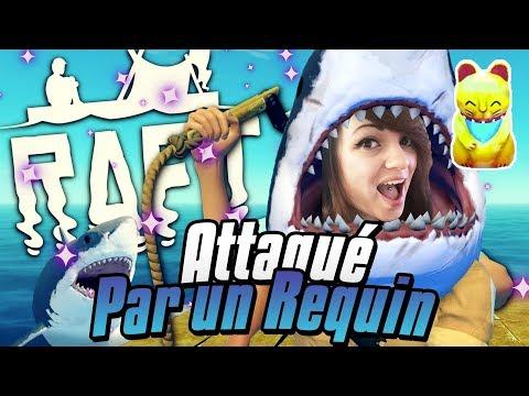 JE ME FAIS ATTAQUER PAR UN REQUIN ! - Raft