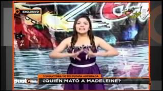 Madeleine Lazo: ¿quién asesinó salvajemente a la conductora de TV?
