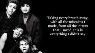 [2.78 MB] Everything I Didn't Say - 5 Seconds of Summer [Lyrics]