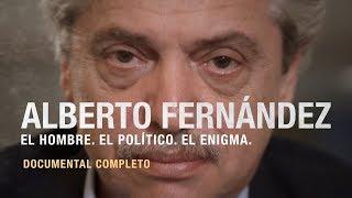 Alberto Fernández, el documental | Producción especial de LA NACION