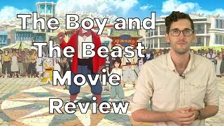 The Boy And The Beast Anime Review