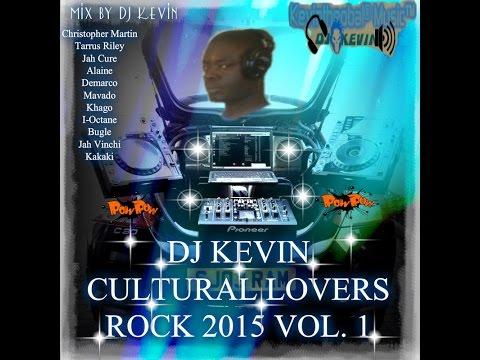 DJ KEVIN CULTURAL LOVERS ROCK 2015 VOL.1