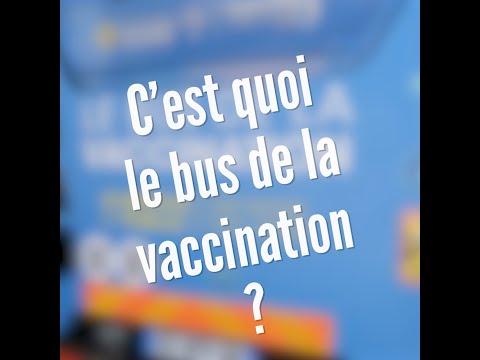 C'est quoi le bus de la vaccination ?
