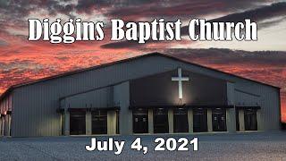 Diggins Baptist Church - July 4, 2021 - The Good Shepherd
