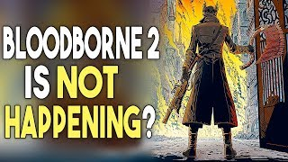 Bloodborne 2 Not Happening? Free PS+ Games Available Now!