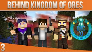 Behind Kingdom Of Ores || E03 || Pre UHC S11