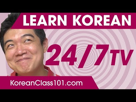 Learn Korean in 24 Hours with KoreanClass101 TV