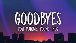 Post Malone, Young Thug – Goodbyes (Lyrics)