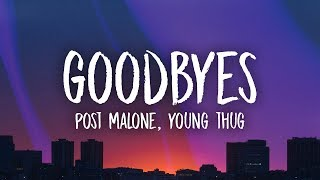 Post Malone, Young Thug – Goodbyes (Lyrics)