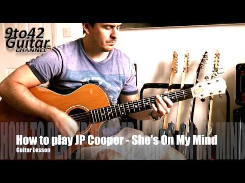 How to play She's On My Mind JP COOPER Guitar Lesson tutorial