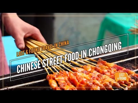 Chinese Street Food - Chongqing