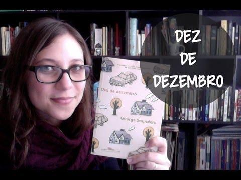 Dez de Dezembro - Vamos falar sobre livros? #108