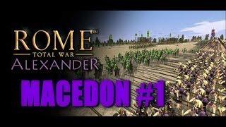 Rome Total War: Alexander - Macedon Campaign #1