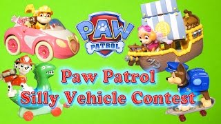 PAW PATROL Nickelodeon Paw Patrol Silly Vehicle Contest a Paw Patrol Toy Video Parody
