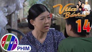 image Vua bánh mì - Tập 14[4]: Bà Thanh quyết cưu mang Nguyện mặc cho chồng cứ cằn nhằn
