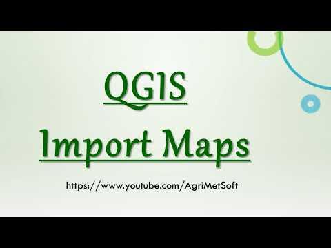 QGIS Import Maps