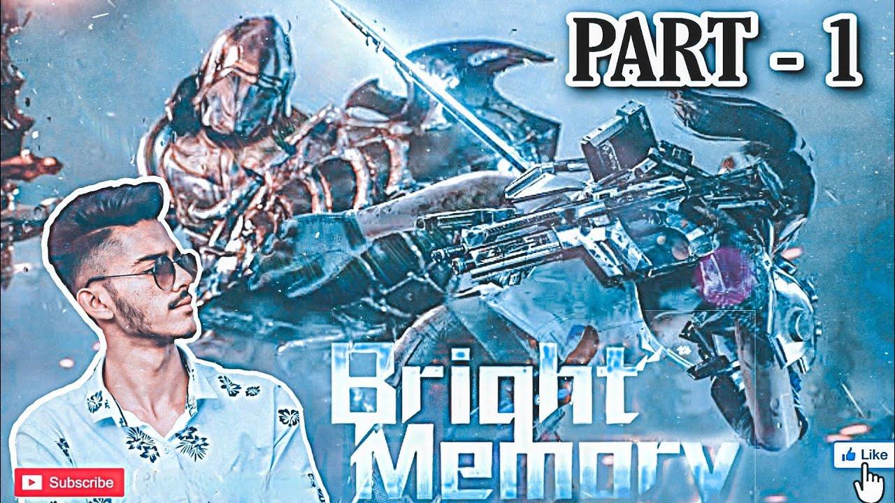 Bright memory mobile | bright memory mobile gameplay 2020 | part - 1 | cmh gaming