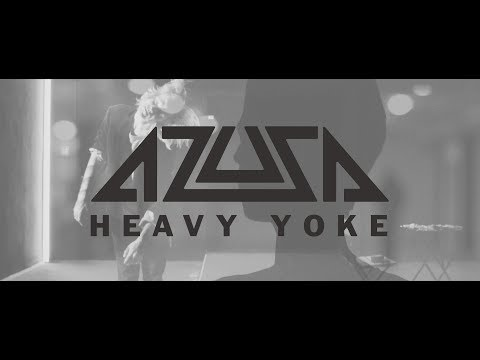 Azusa - Heavy Yoke (Official Music Video) Mp3