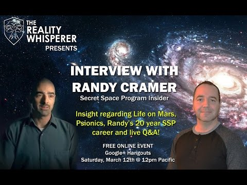 Reality Whisperer Presents: Interview with Randy Cramer - Secret Space Program :: ET Disclosure