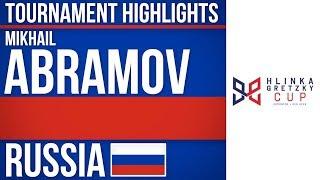 Mikhail Abramov | Hlinka Gretzky Cup | Tournament Highlights