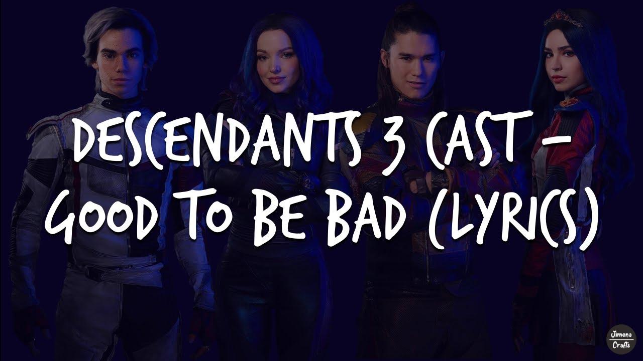 descendants 3 good to be bad lyrics