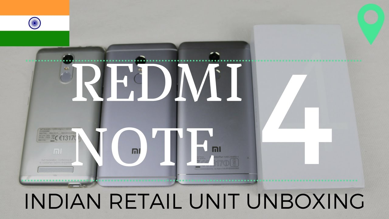 Redmi Note 4 Unboxing: RedMi Note 4 Indian Retail Unit Unboxing & First Look