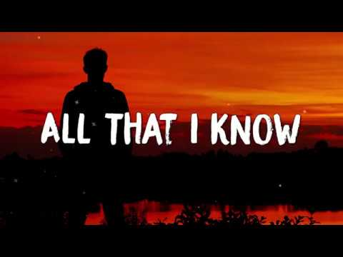 Cian Ducrot - All That I Know (Lyrics) mp3