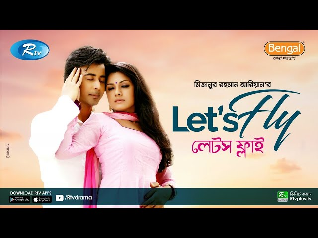 Let's Fly (লেটস ফ্লাই) | Ft. Afran Nisho, Tisha | Bangla Romantic Natok l Rtv Natok