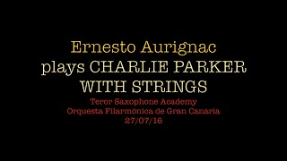 "E. Aurignac plays ""Charlie Parker with Strings"" with Philharmonic Orchestra of Gran Canaria"
