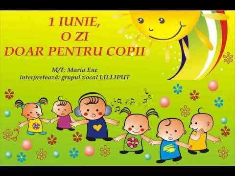 1 IUNIE, O ZI DOAR PENTRU COPII – Cantece pentru copii in limba romana