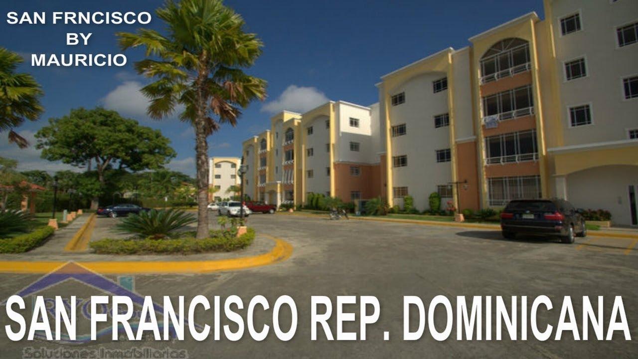 SAN FRANCISCO REPUBLICA DOMINICANA  YouTube