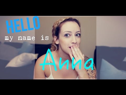 Hello, my name is Anna!