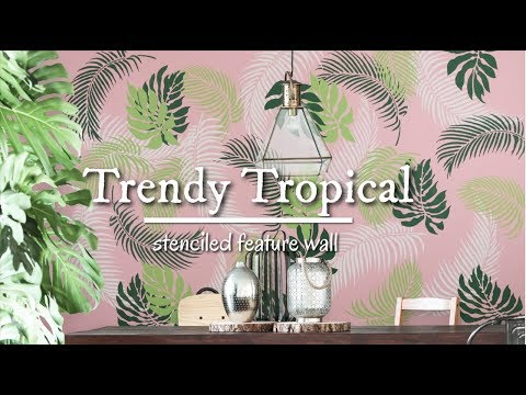 How To Stencil a Trendy Tropical Feature Wall As Seen On Pinterest