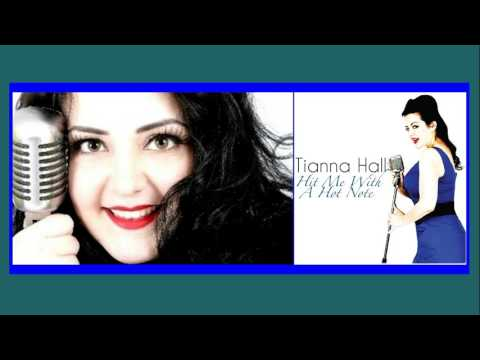 Tianna Hall -- Hit Me With A Hot Note (2015)