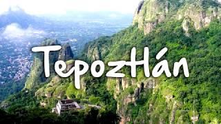 TEPOZTLAN PUEBLO MÁGICO (sin duda tienes que visitarlo)