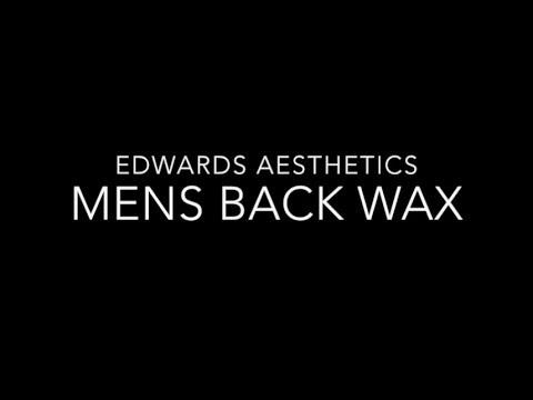 Edwards Aesthetics  Back Wax