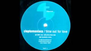Cleptomaniacs - Time Out For Love (2001 Mix) (2000)