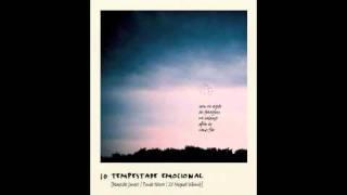 Tempestade Emocional - Marcelo Jeneci (Feito pra Acabar)