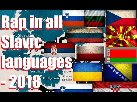 Rap in all Slavic languages - 2018