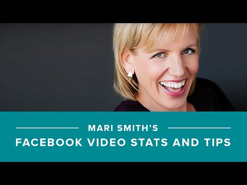 Mari Smith's top 5 Facebook video stats & tips