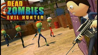 ► Dead Zombies - Evil Hunter (Awesome Action Games) Halloween Scary Stickman Sniper Riffle Hit